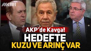 AKP'de kavga: Hedefte Kuzu ve Arınç var!