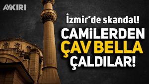 İzmir'de camilerden 'Çav Bella' çaldılar!