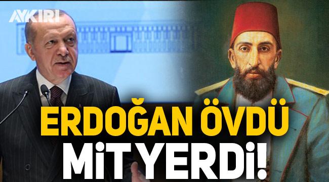 'Abdülhamid istihbaratçılığını' Erdoğan övdü, MİT yerdi!