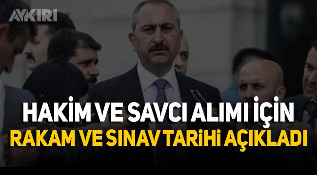Adalet Bakanı Gül 1200 Hakim ve Savcı alımının yapılacağını duyurdu