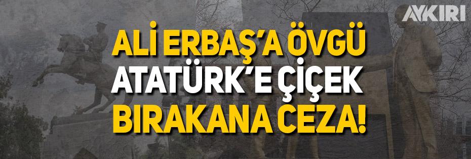 Atatürk anıtına çiçek bıraktılar diye 392 lira ceza kesildi