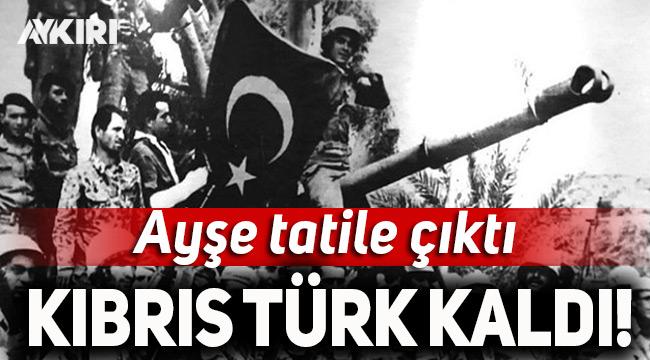 'Ayşe tatile çıktı' Kıbrıs Türk kaldı!