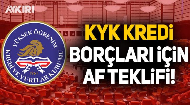 CHP'den KYK borçları için af teklifi!