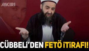 Cübbeli Ahmet Hoca'dan FETÖ itirafı!