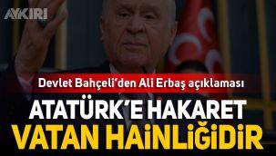 Devlet Bahçeli'den Ali Erbaş açıklaması