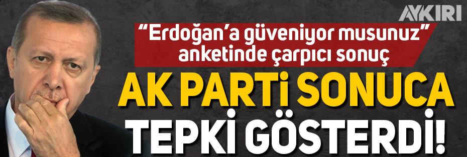 """""""Erdoğan'a güveniyor musunuz"""" anketine AK Parti'den tepki"""