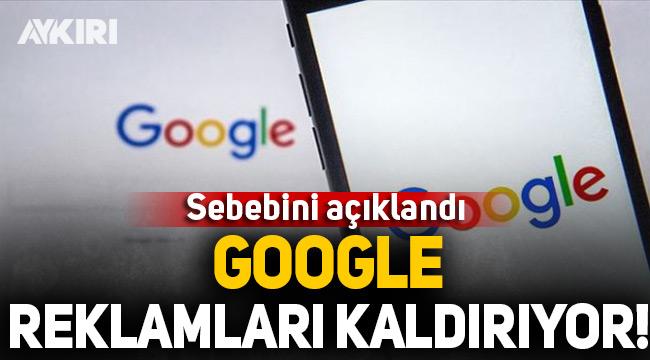 Google reklamlarını kaldırıyor!