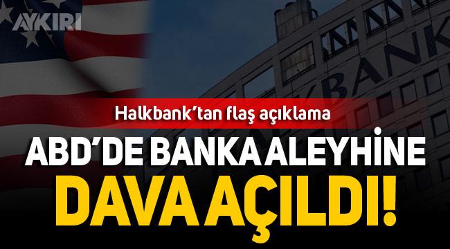 Halkbank'dan kritik dava açıklaması