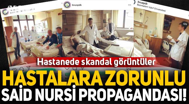 Hastanede skandal görüntüler! Hastalara zorunlu Said Nursi propagandası
