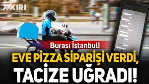Kurye, pizza siparişini teslim ettiği kadını taciz etti!