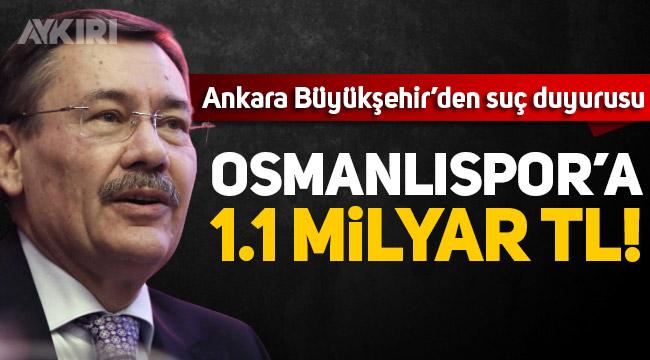 Melih Gökçek hakkında suç duyurusu: Osmanlıspor'a 1.1 milyar TL