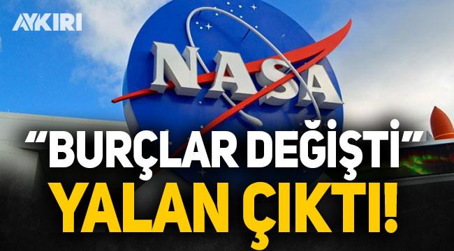 """""""NASA'nın burçlar değişti"""" açıklaması yalan çıktı!"""