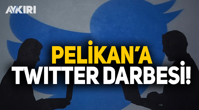 Pelikan'a twitter darbesi!