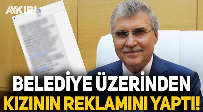 Sakarya Büyükşehir Belediye Başkanı, belediye üzerinden kızının reklamını yaptı!