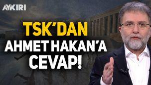 TSK'dan Ahmet Hakan'a açıklama