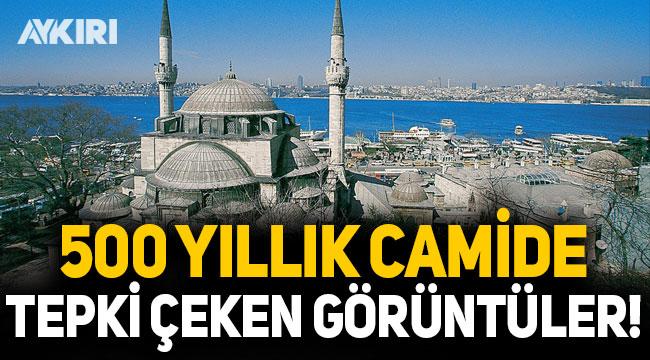 500 yıllık camideki görüntü tepki çekti!