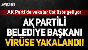 AK Parti'de bir belediye başkanı daha koronavirüse yakalandı