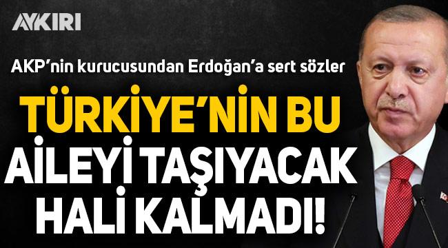 Erdoğan'ın eski yol arkadaşından sert sözler