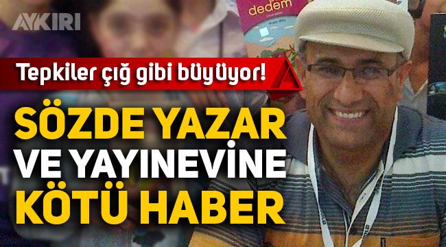 """Ankara Barosu'ndan Musa Dinç'in sapık çocuk kitabı """"Gül ve Düşün"""" hakkında suç duyurusu"""