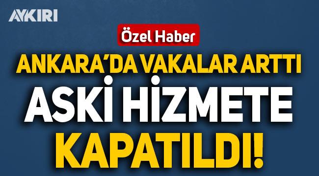 Ankara'da vakalar arttı; ASKİ hizmete kapatıldı
