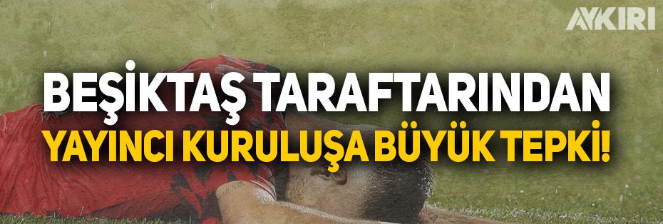 Beşiktaş taraftarından KanalD'ye tepki: 3-0 geriye düşmüşüz dizi reklamı yapıyor!