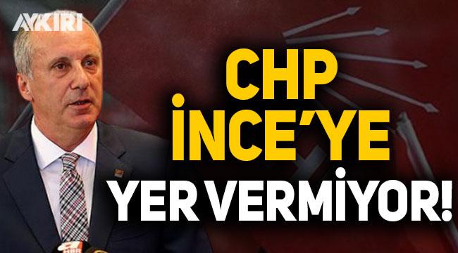 CHP'de İnce'ye yer verilmiyor