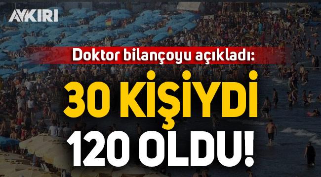 Doktor Bayram bilançosunu açıkladı: 30'du 120 oldu!