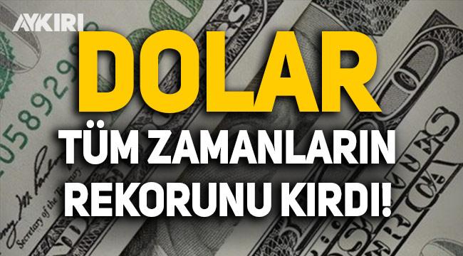 Dolar kuru TL karşısında tüm zamanların rekorunu kırdı!