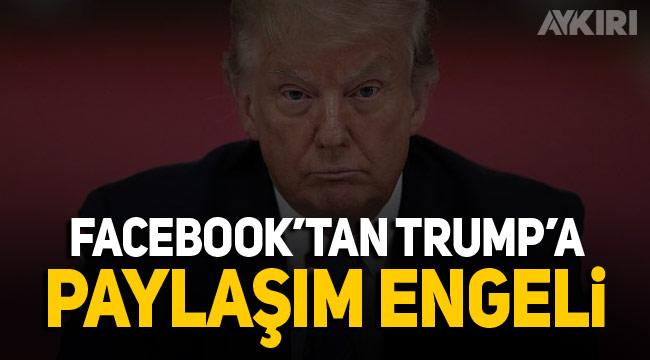 Facebook Trump'ın paylaştığı videoyu kaldırdı