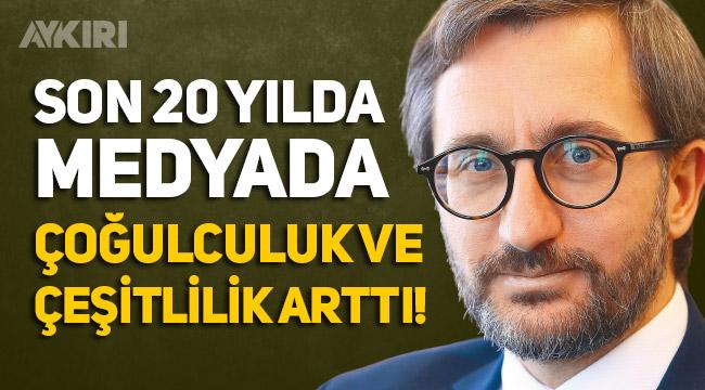 """Fahrettin Altun: """"Son 20 yılda medyada çoğulculuk ve çeşitlilik arttı"""""""
