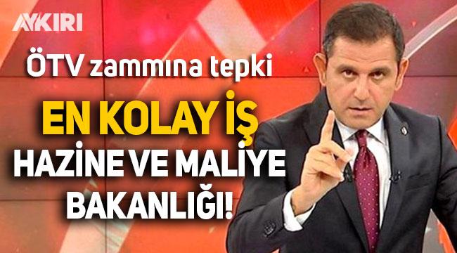 Fatih Portakal ÖTV zammına tepki gösterdi: En kolay iş Hazine ve Maliye Bakanlığı