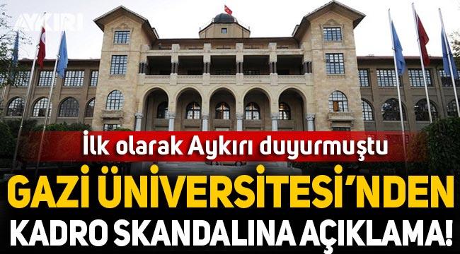 Gazi Üniversitesi'nden kadro skandalına açıklama