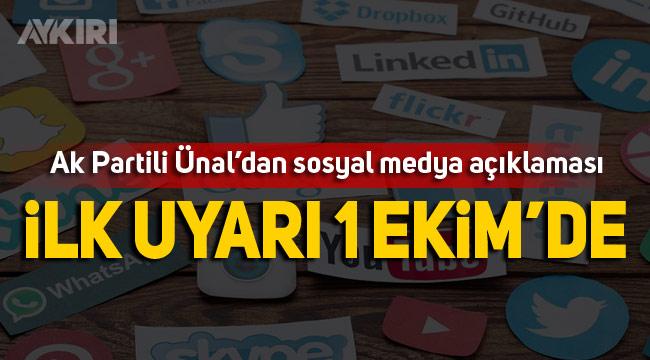 Mahir Ünal'dan sosyal medya açıklaması: İlk uyarı 1 Ekim'de