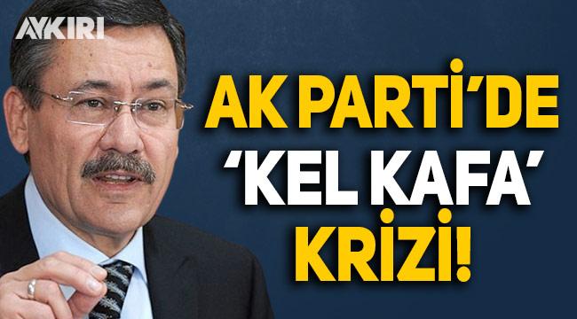 Melih Gökçek'in 'kel kafası' AK Parti'de kriz yarattı