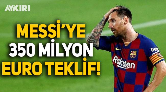 Messi'ye 350 milyon Euro maaş!