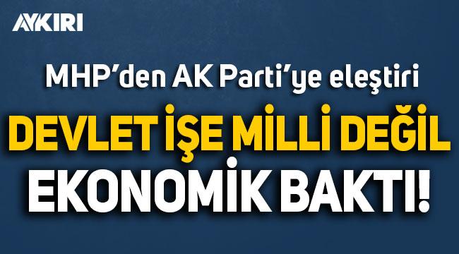 MHP'den AK Parti'ye Türkçe eleştirisi: Bu işe milli değil, ekonomik bakıldı!