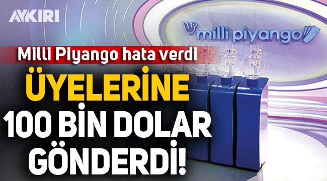 Mili Piyango hata verdi: Üyelerine 100 bin dolar gönderdi!