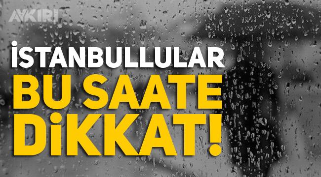 Son dakika haberi: İstanbul için meteorolojiden önemli uyarı... Şiddetli sağanak geliyor
