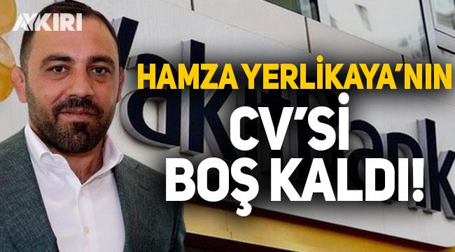 Vakıfbank yönetimine atanan Hamza Yerlikaya'nın CV'si boş kaldı