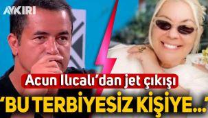Acun Ilıcalı'dan Şehrazat'a jet tepkisi: Bu terbiyesiz kişiye...