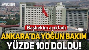 Ankara'da Gazi Üniversitesi Hastanesinin yoğun bakımları tamamen doldu