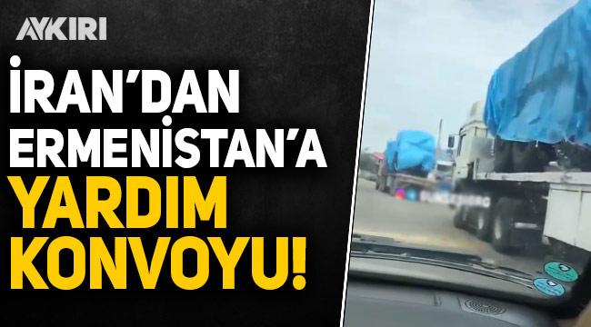 Azerbaycan'a ihanet: İran'ın Ermenistan'a konvoy halinde yardım gönderdiği görüntüler ortaya çıktı