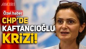 CHP'de Canan Kaftancıoğlu krizi! CHP'li vekilden Kaftancıoğlu'na: