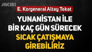 E. Korgeneral Altay Tokat: