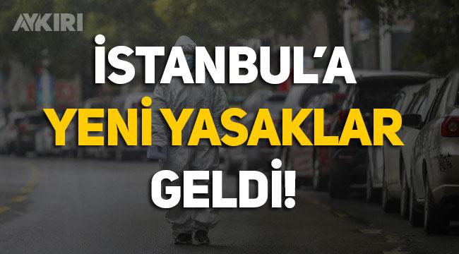 İstanbul'a yeni yasaklar geldi, açık hava etkinlikleri yasaklandı, 4 saat sonra karar değiştirildi