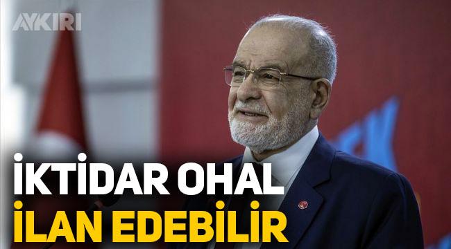 Karamollaoğlu'ndan 'seçim' açıklaması: İktidar OHAL bile ilan edebilir