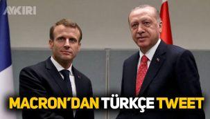 Macron'dan Türkçe tweet: 'Türkiye'ye net bir mesaj gönderdik'