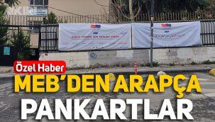 MEB'den çift dilli pankart: Türkçenin yanında Arapça!