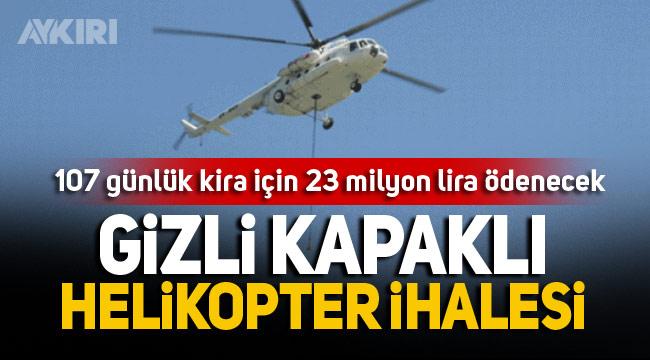 Orman Bakanlığı'nın helikopter ihalesi tanıdık şirkete milyonlar kazandıracak
