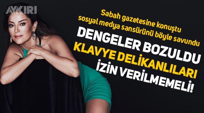 """Sabah gazetesine konuşan Aşkın Nur Yengi sosyal medya sansürünü savundu: """"Doğru bir adım"""""""
